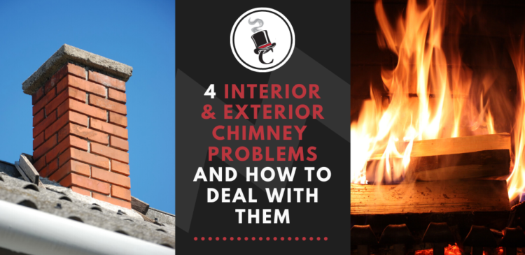 4 Interior and Exterior Chimney Problems and How to Deal With Them